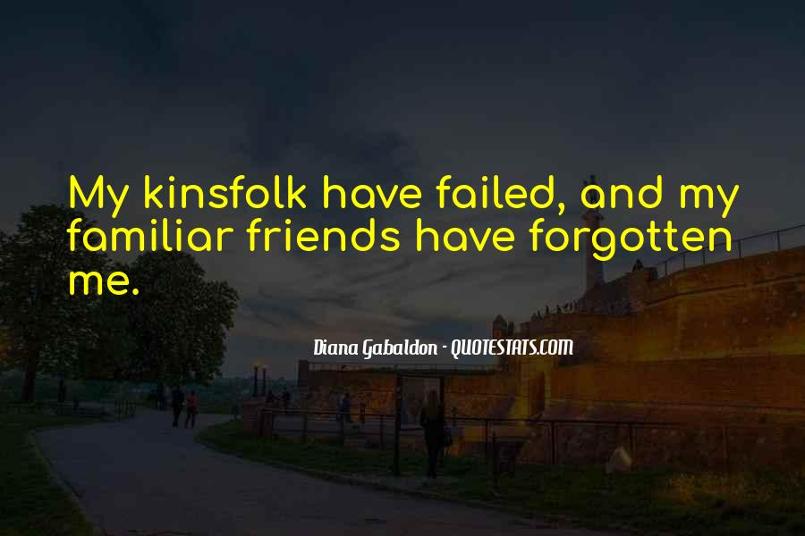 Friends Who Have Forgotten You Quotes #149556