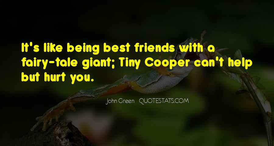 Friends Will Hurt You Quotes #1757564