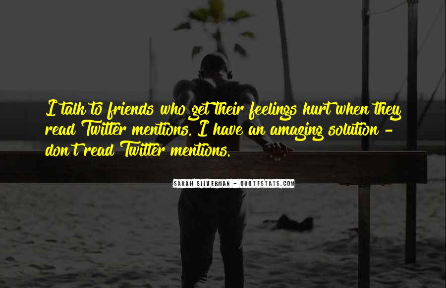 Friends Will Hurt You Quotes #17800