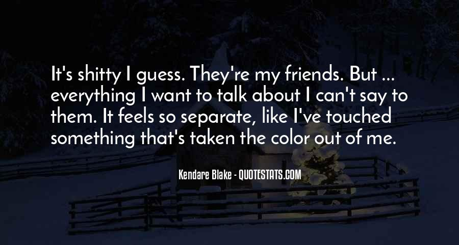 Friends Will Hurt You Quotes #222915