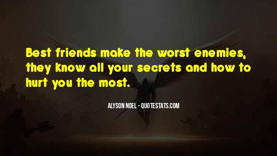 Friends Will Hurt You Quotes #26264