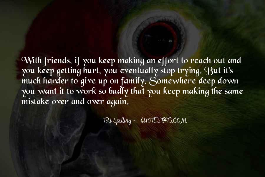 Friends Will Hurt You Quotes #314313