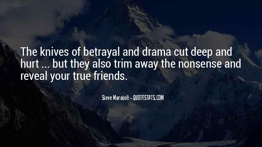 Friends Will Hurt You Quotes #717391