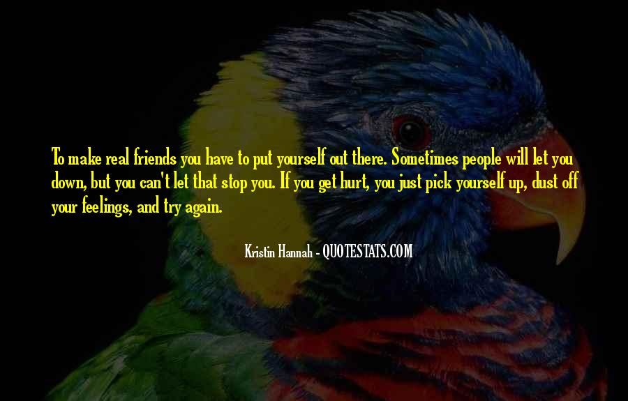 Friends Will Hurt You Quotes #982576