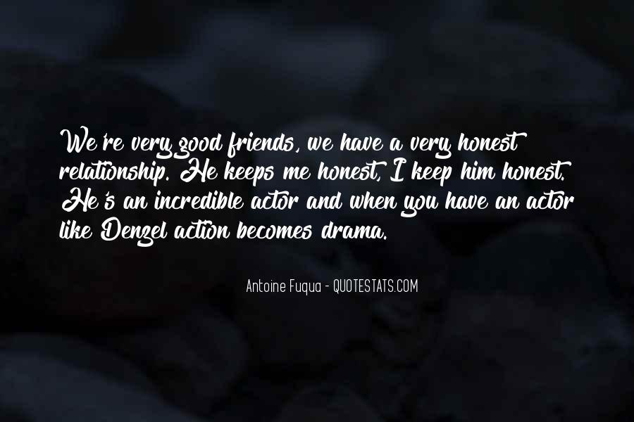 Friends You Keep Quotes #1223370