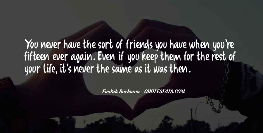 Friends You Keep Quotes #227452