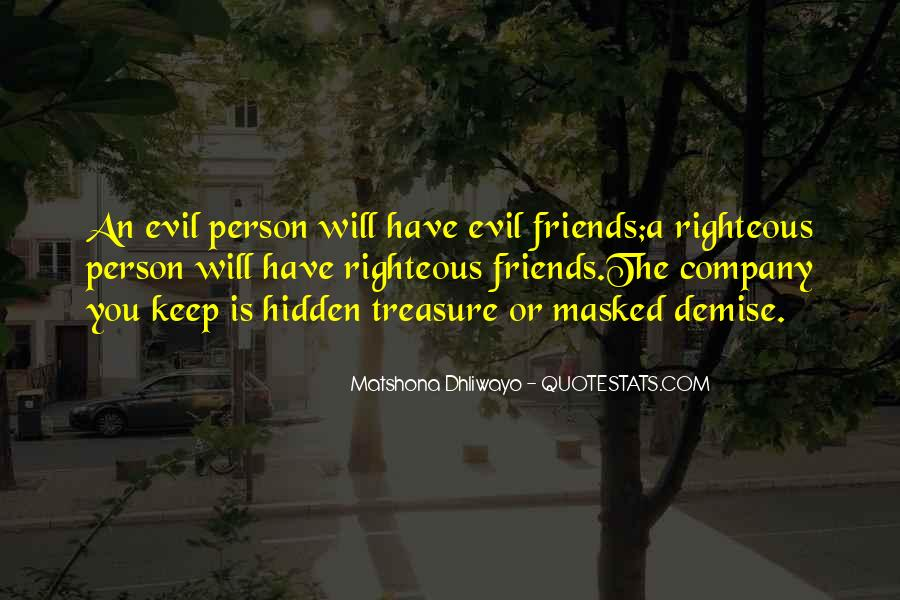 Friends You Keep Quotes #302095