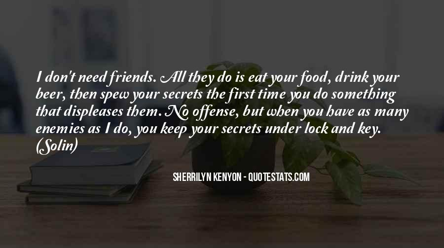 Friends You Keep Quotes #34692