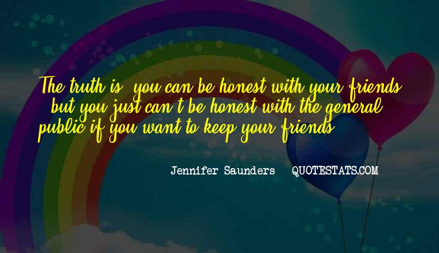 Friends You Keep Quotes #430349
