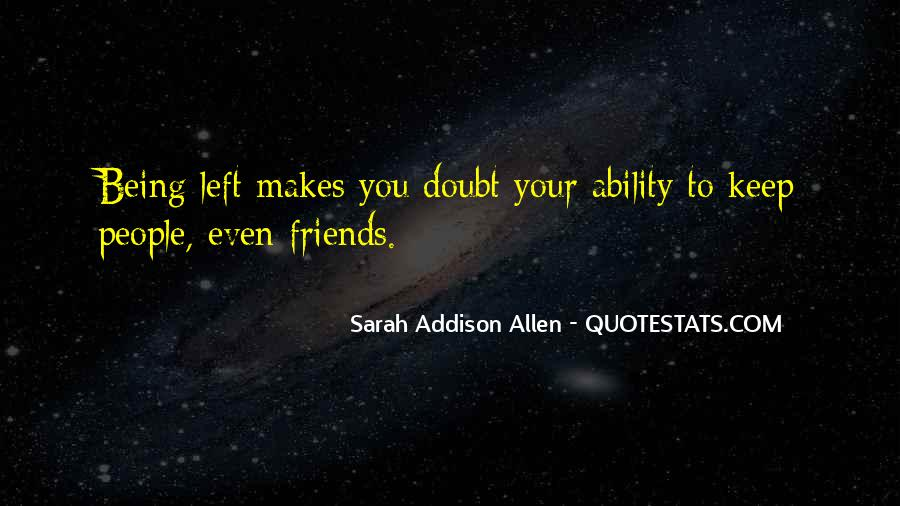 Friends You Keep Quotes #482357