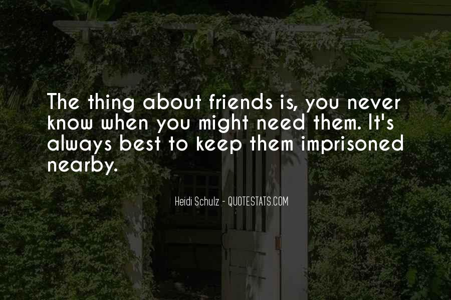 Friends You Keep Quotes #768688