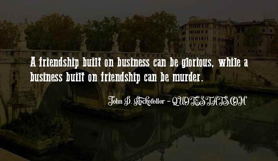 Friendship Built Quotes #1005500