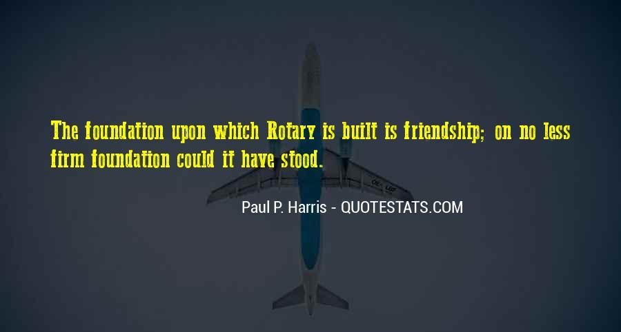Friendship Built Quotes #127679