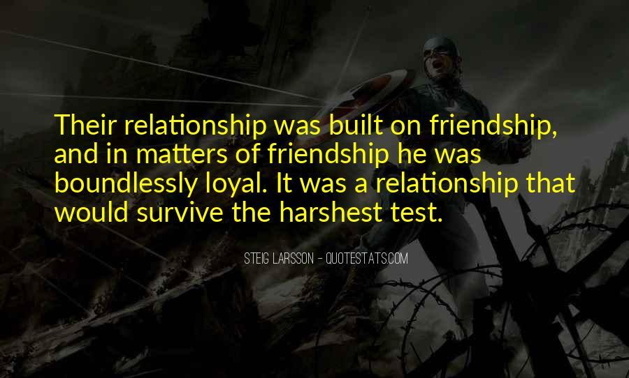 Friendship Built Quotes #1370795