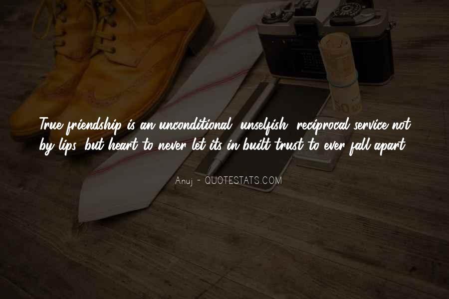 Friendship Built Quotes #1423904