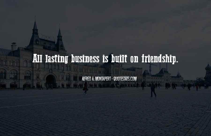Friendship Built Quotes #1668200