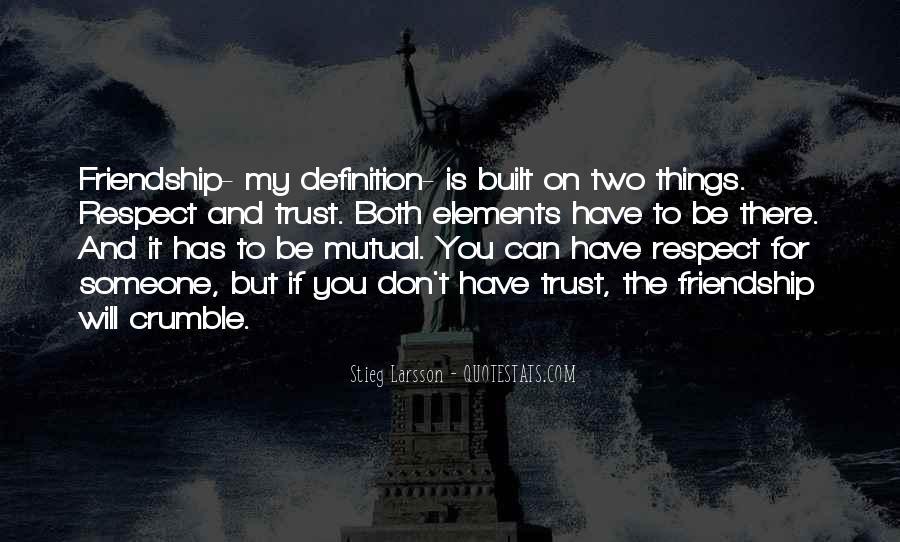 Friendship Built Quotes #1687314