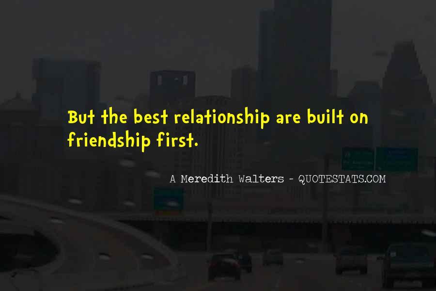 Friendship Built Quotes #233197