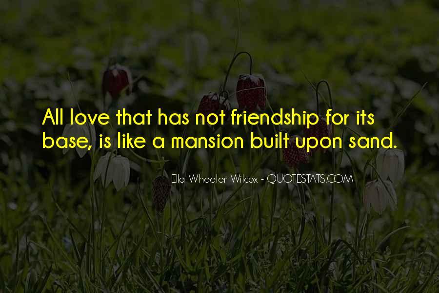 Friendship Built Quotes #248883