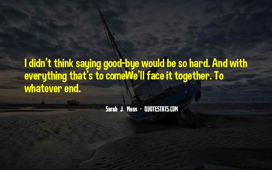 Friendship Come To End Quotes #1754986