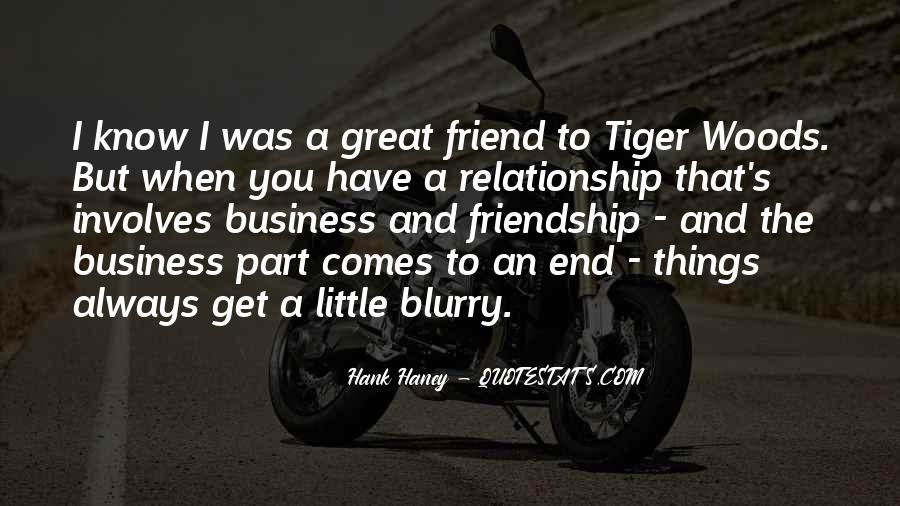 Friendship Come To End Quotes #248239