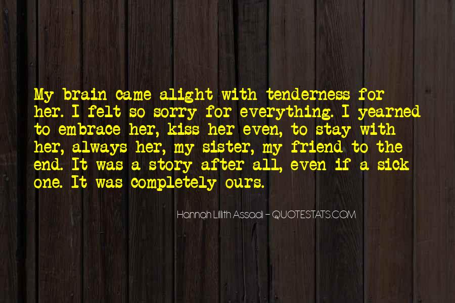 Friendship Come To End Quotes #276324
