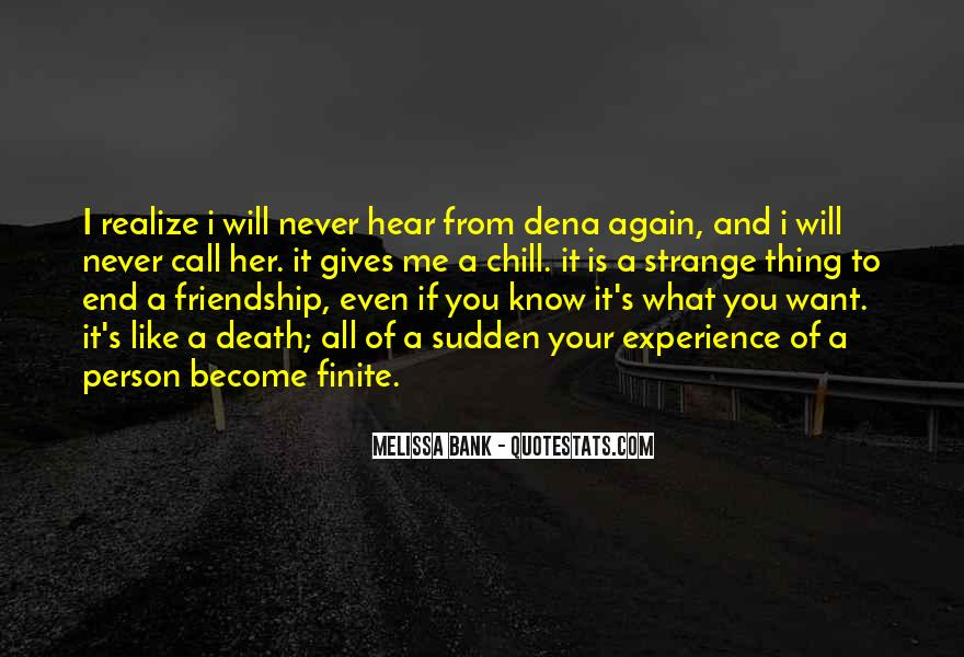 Friendship Come To End Quotes #286816