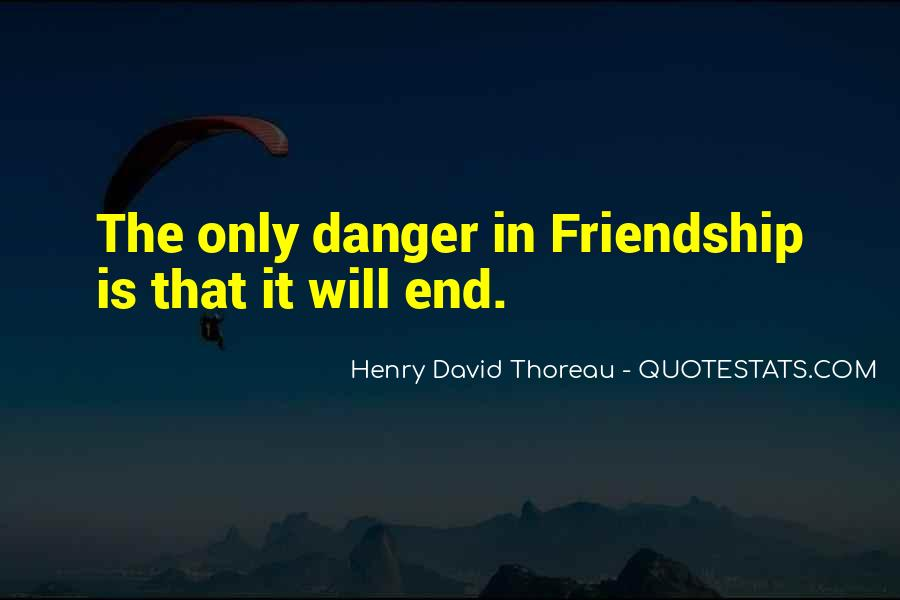 Friendship Come To End Quotes #354056