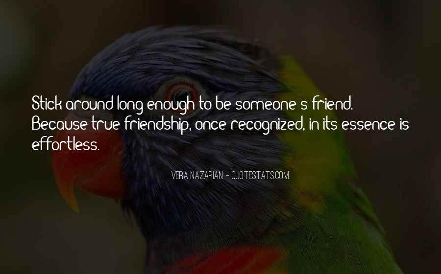 Friendship Effortless Quotes #67528