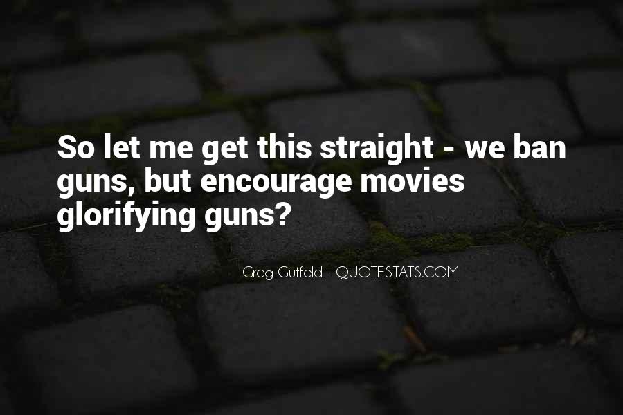 Quotes About Guns From Movies #1157622