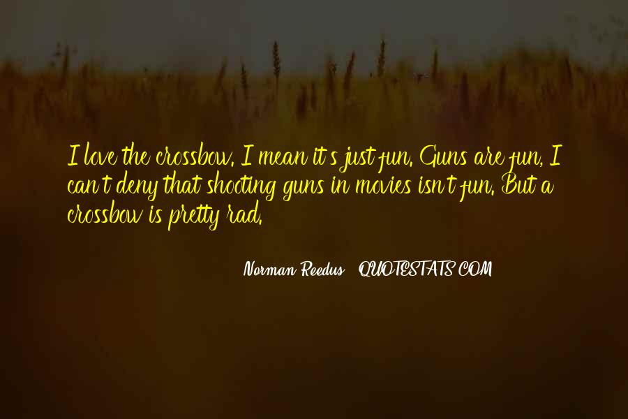 Quotes About Guns From Movies #207621
