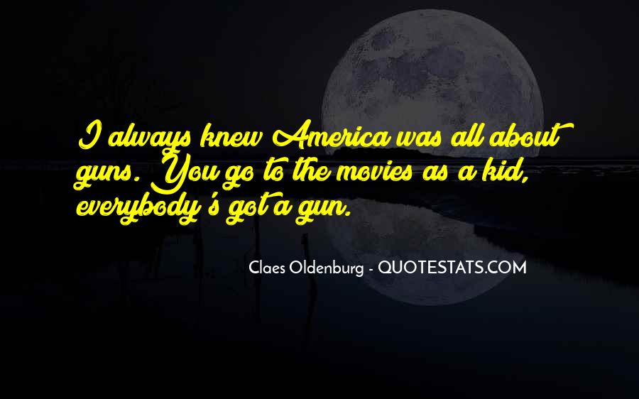 Quotes About Guns From Movies #524291
