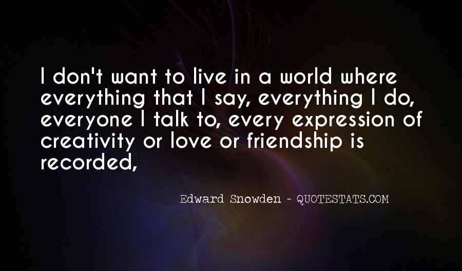 Friendship Is Everything Quotes #1042262