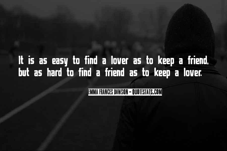 Friendship Is Not Easy Quotes #24037