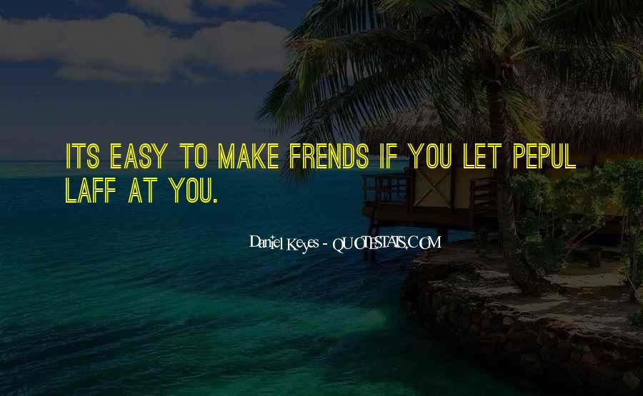 Friendship Is Not Easy Quotes #487192