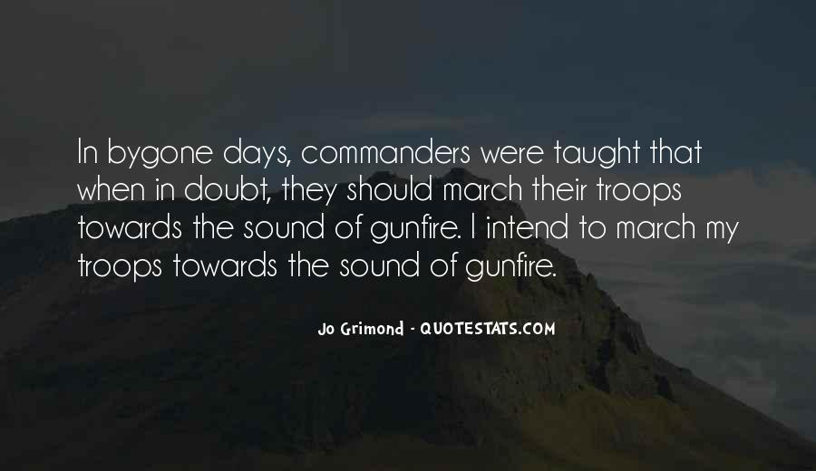 Quotes About Gunfire #1732570