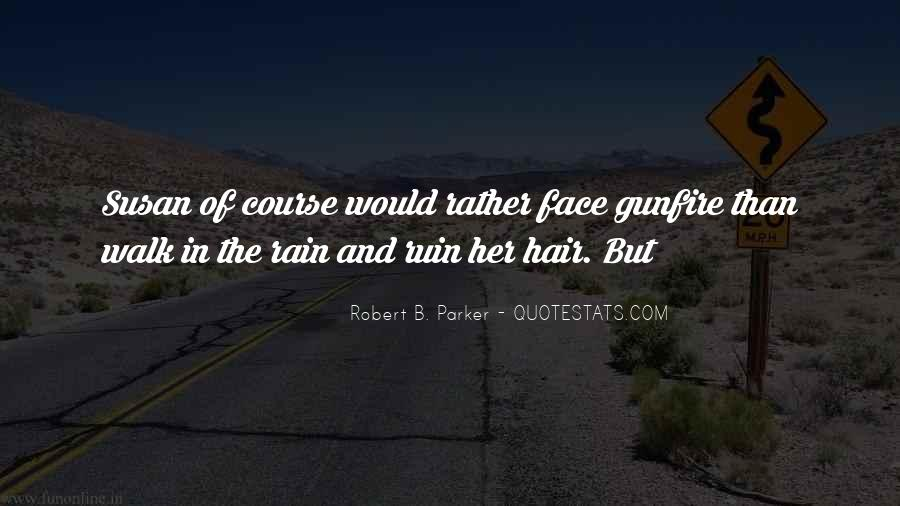Quotes About Gunfire #712408
