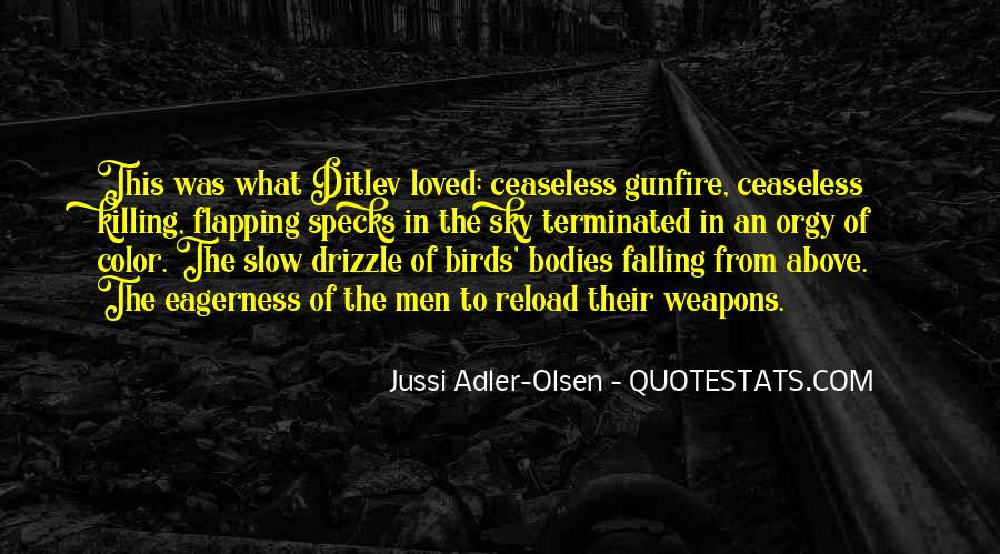 Quotes About Gunfire #931787