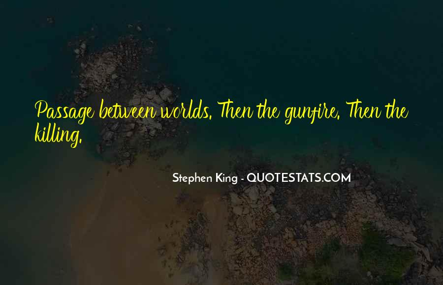 Quotes About Gunfire #995293