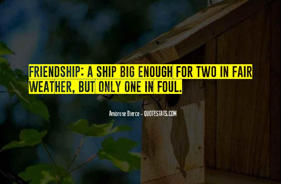 Friendship Ship Quotes #764081