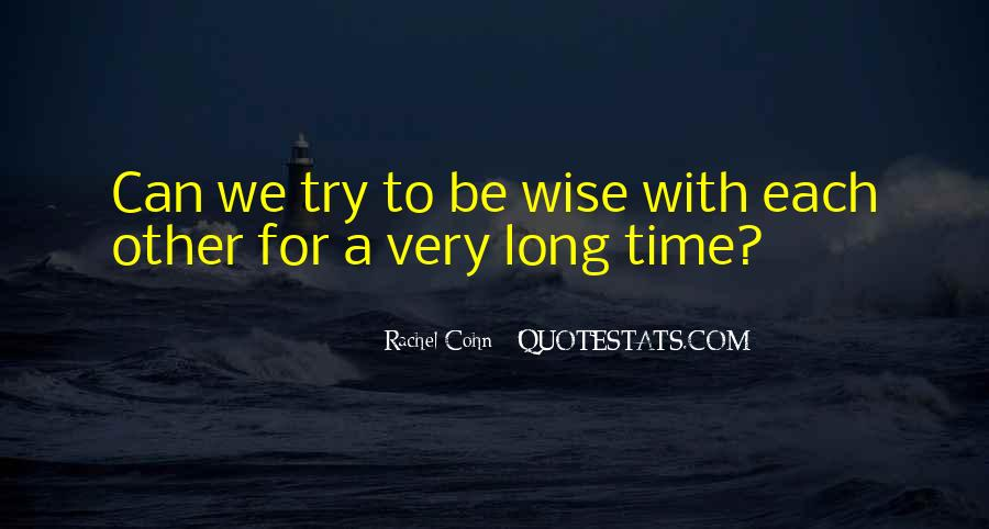 Friendship With Time Quotes #1042767