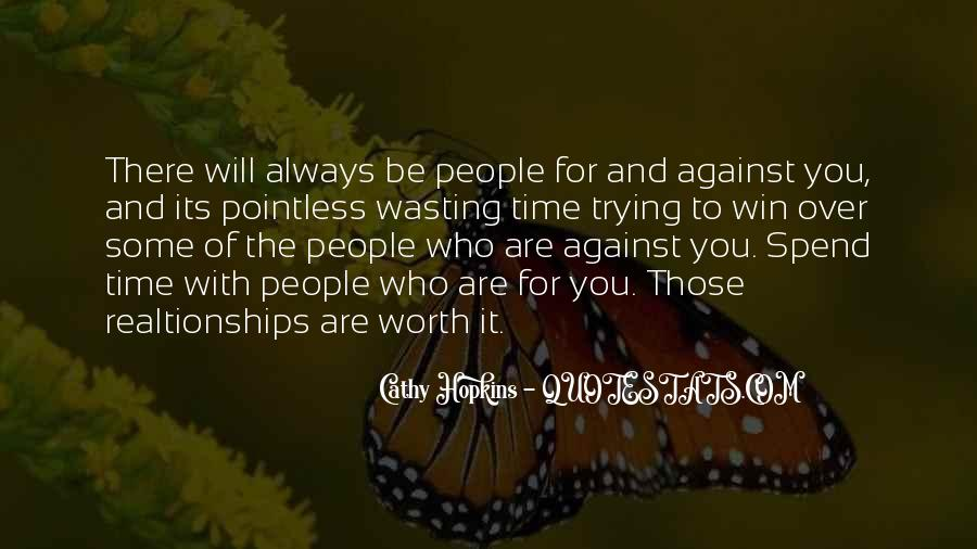Friendship With Time Quotes #1295930
