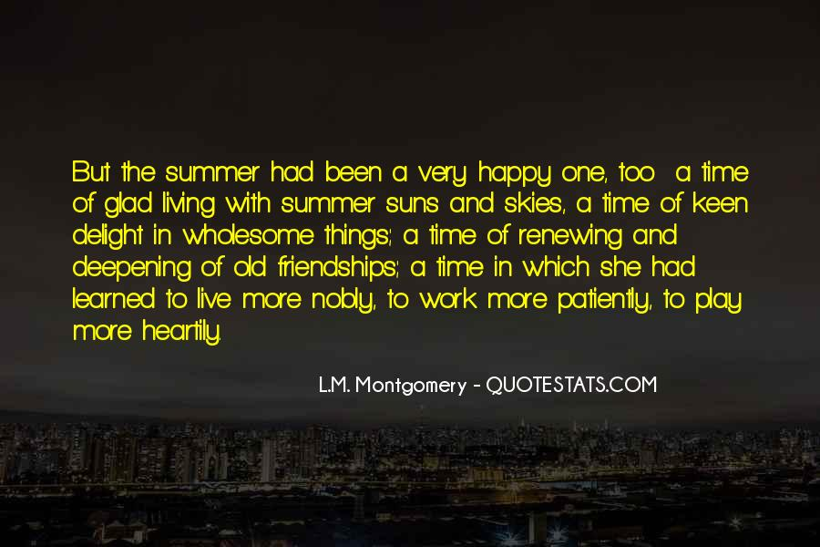 Friendship With Time Quotes #1352577
