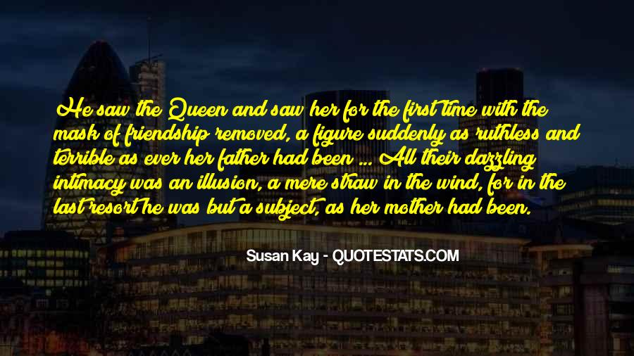 Friendship With Time Quotes #1637015