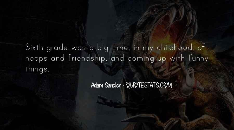 Friendship With Time Quotes #1657458
