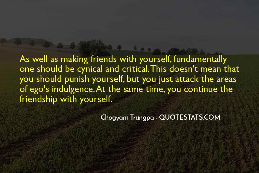 Friendship With Time Quotes #1677999