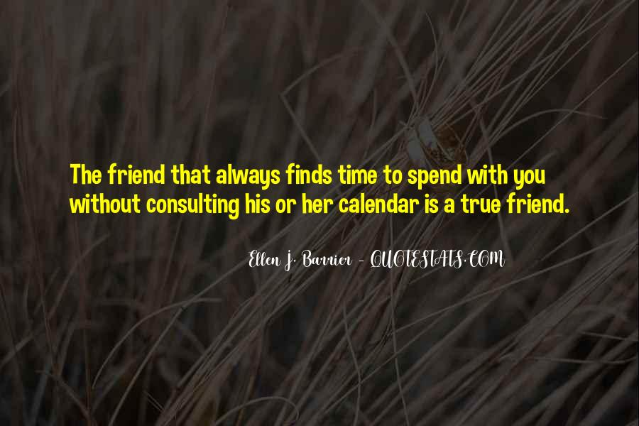 Friendship With Time Quotes #447885