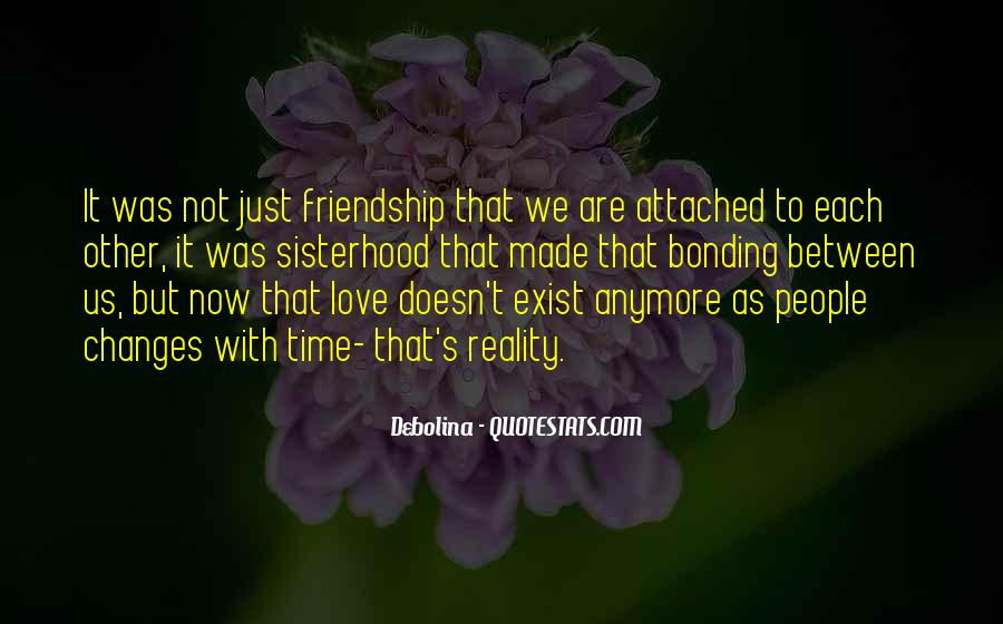 Friendship With Time Quotes #471617