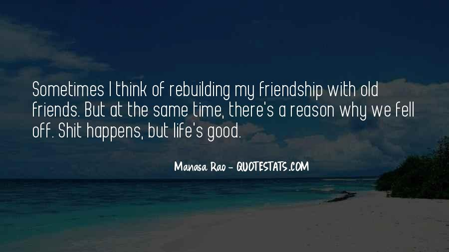 Friendship With Time Quotes #489776