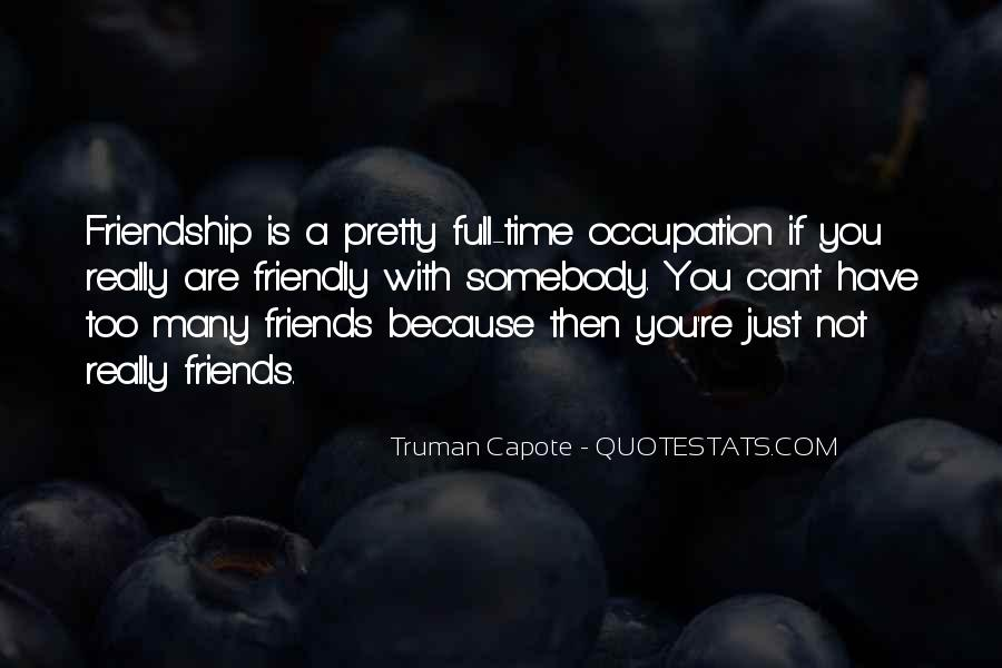 Friendship With Time Quotes #737586